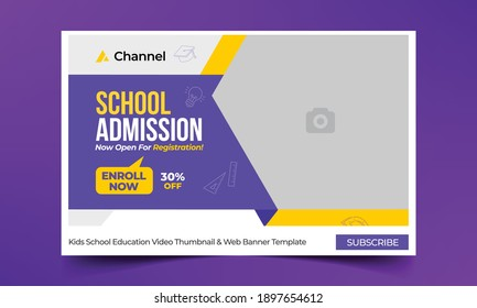 Editable thumbnail design for any videos. Kids school education admission customizable video thumbnail and web banner template. Video cover photo template fully editable thumbnail for social media