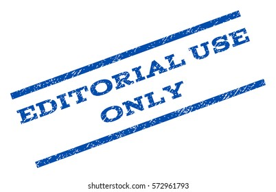 Editorial Use Only watermark stamp. Text tag between parallel lines with grunge design style. Rotated rubber seal stamp with unclean texture. Vector blue ink imprint on a white background.