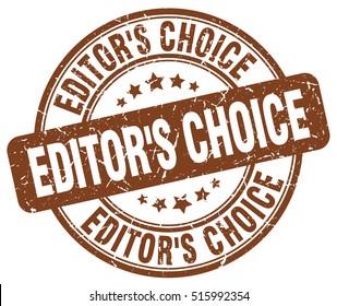 editor s choice stamp. brown round editor s choice grunge vintage stamp. editor s  choice a9ac275c563e4