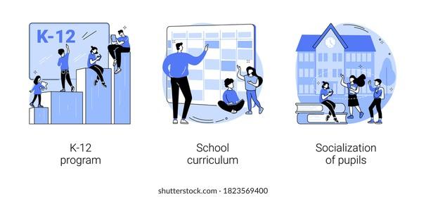 Education program abstract concept vector illustration set. K-12 program, school curriculum, pupils socialization, public school, learning calendar, academic course, play together abstract metaphor.