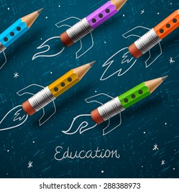 Education. Rocket ship launch with pencils - sketch on the blackboard, vector illustration.