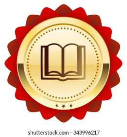 Education seal or icon with book symbol. Glossy golden seal or button.
