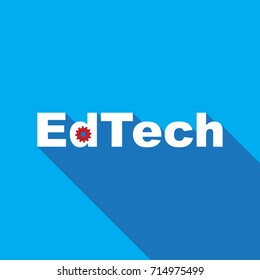 Education Technology ( EdTech) text with with mechanic gear sign / symbol and long shadow design