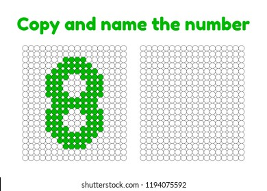 Educational game for attention for children of kindergarten and preschool age. Repeat the picture. Copy and name the number. Color by example. Green eight. 8