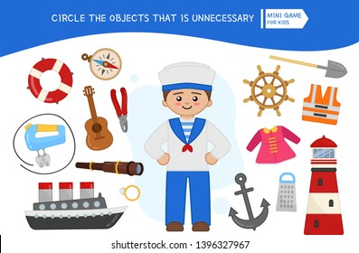 Educational game for children. Cartoon sailor. Circle the objects that is unnecessary.