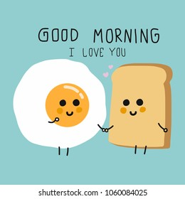 Egg and bread couple cartoon and good morning I love you word vector illustration doodle style