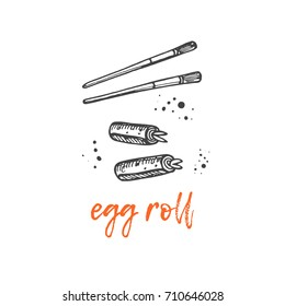 Egg roll concept design. Asian food. Chinese cuisine. Hand drawn vector illustration. Can be used for street festival, farmers market, menu, cafe, restaurant, poster, banner, logo, sticker.