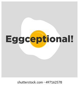 Eggceptional! Egg Pun (Line Art in Flat Style Vector Illustration Poster Design)