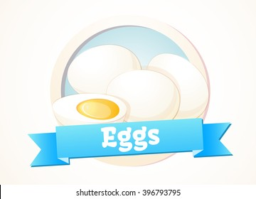 Eggs. Dairy products, healthy food, farm. Design of labels, logo. Vector illustration.