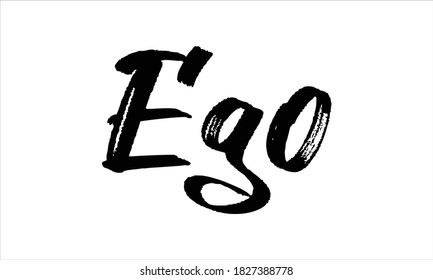 Ego Typography Hand drawn Brush Black text lettering words and phrase isolated on the White background