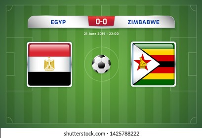 Egypt vs Zimbabwe scoreboard broadcast template for sport soccer africa tournament 2019 Group A and football championship in egypt vector illustration
