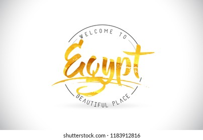 Egypt Welcome To Word Text with Handwritten Font and Golden Texture Design Illustration Vector.