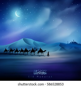 Eid Mubarak greeting card template night illustration arabian and camel on desert islamic background