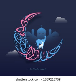 Eid-Al-Adha Mubarak Calligraphy in Crescent Moon with Silhouette Camel, Goat and Mosque on Blue Background.