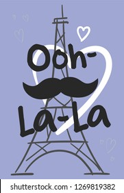 """Eiffel tower with mustache and hearts with inscription """"Ooh-la-la"""""""