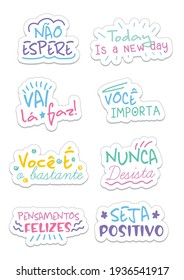 """Eight inspirational quotes in portuguese. Translations:""""Don't wait """"Today is a new day"""" """"Go there, do"""" """"You matter"""" """"You are enough"""" """"Never give up"""" """"Happy thoughts"""" """"Be positive"""""""