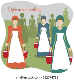 Eight maids a milking Twelve Days of Christmas EPS 10 vector illustration