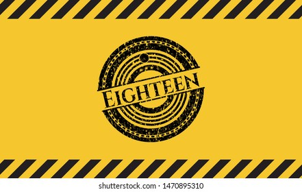 Eighteen grunge black emblem with yellow background, warning sign. Vector Illustration. Detailed.