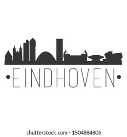Eindhoven Netherlands. City Skyline. Silhouette City. Design Vector. Famous Monuments.