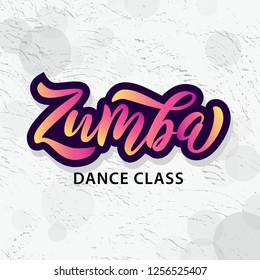 Ekaterinburg, Russia - October 2, 2018: Zumba dance class text. Calligraphy word banner design. Aerobic fitness. Vector hand lettering bright Illustration on grunge background. Graffity street style