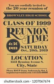 Elagant school reunion invitation design for a specified graduated class. Vintage lettering used. Unique wording arrangement.