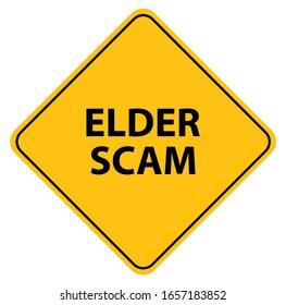 elder scam sign on white background