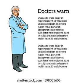 Elderly gray-haired doctor stands upright arms crossed. Chief doctor with glasses and a blue gown, a color sketch style isolated on white background, vector