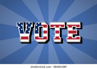 Election Day. Vote. USA flag. Vector