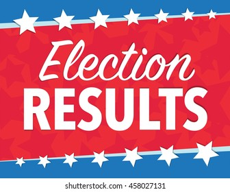 Election results red, white, and blue political poster with stars