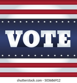 """Elections card design. Word """"Vote"""" on an abstract background in a style of USA flag. Square format."""