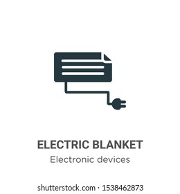 Electric blanket vector icon on white background. Flat vector electric blanket icon symbol sign from modern electronic devices collection for mobile concept and web apps design.