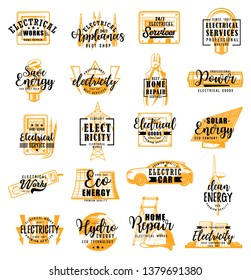 Electric energy, electricity service and electric engineering calligraphy lettering. Vector electrician tools, eco energy electric car, solar battery and led light bulb, voltage pole and voltmeter
