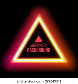 Electric neon glowing triangle with place for your text realistic light style, vector illustration