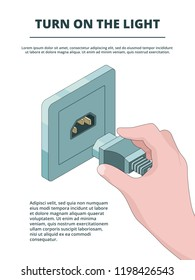 Electric socket activate. Business concept of electric plug connections with place for your text vector isometric. Illustration of plug electric, electricity connection cable, turn light