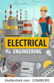 Electrician or engineer and energetics industry. Vector electrical engineering and equipment tools, nuclear power plant or factory. Pliers and light bulbs, cable and voltmeter, socket and helmet