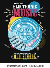 Electronic music art. Vinyl disk and universe. Modern musical print. Old school slogan