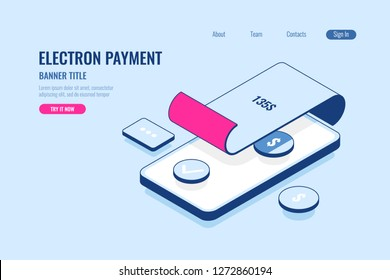 electronic payment bill, pay summ on paper receipt, mobile banking and online bank account control, isometric flat vector illustration