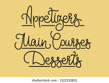 Elegant calligraphy words for menu design Appetizer, Main Courses, Desserts. Vector isolated graphic design elements. Lettering, handwritten, text, phrase for cafe, restaurant, bistro business