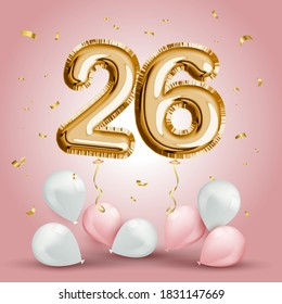 Elegant Greeting celebration twenty six years birthday. Anniversary number 26 foil gold balloon. Happy birthday, congratulations poster. Golden numbers with sparkling golden confetti. Vector