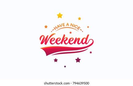 Elegant Have a Nice Weekend Letter Wallpaper Vector