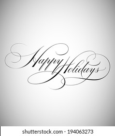 Elegant Holiday Vector Lettering in Script Style: Happy Holidays