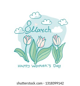 Elegant template with Spring holiday 8 March card. Happy Women's Day. Elegant templates for spring design blooming tulips and clouds.