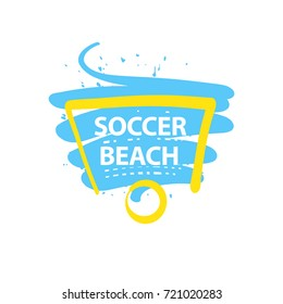 Element design poster, banner, card, logo template for beach football club, team and soccer school, hobby. Game with goal on outdoor on beach. Text soccer beach. Sketch vector illustration.