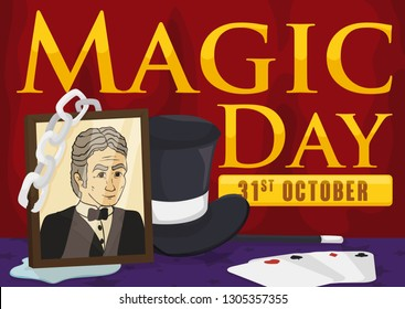Elements to remember the fantastic magic shows of Harry Houdini during Magic Day this 31st October: portrait, escapist chains, some of water puddle, top hat, playing card set and magic wand.