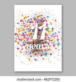 Eleven years paper sign over confetti. Vector holiday illustration.