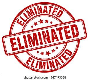 eliminated. stamp. red round grunge vintage eliminated sign