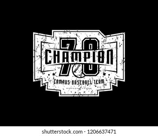 Emblem of baseball champion team with vintage texture for sticker, tag and t-shirt design. White print on black background