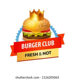 Emblem of Burger club with caption and Illustration of Delicious Tasty Burger. Colorful vector Badge isolated on white background for Poster, Menu, Banner and Signboard.