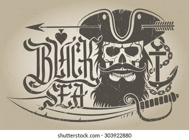 "Emblem of skull. Logo in a pirate theme. Captain with a beard and a cocked hat. Lettering ""BLACK SEA"". Grunge texture on a separate layer and can be easily removed."