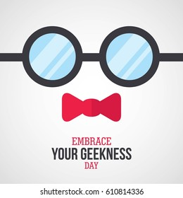 Embrace your Geek Day Vector Illustration. Suitable for Greeting Card, Poster and Banner.